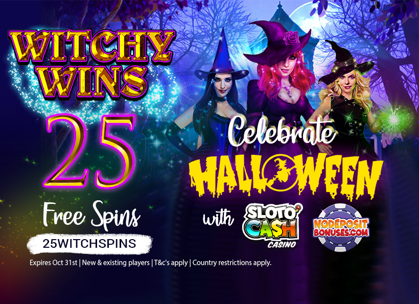 Let's Celebrate Halloween- 25 Free Spins on Witchy Wins