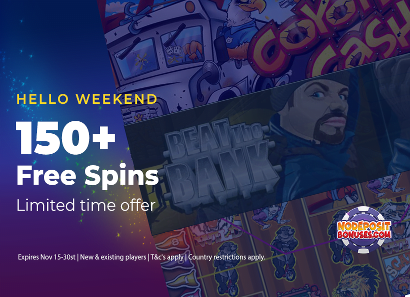 Claim your weekend bonuses! 150+ Free Spins | Limited time offer
