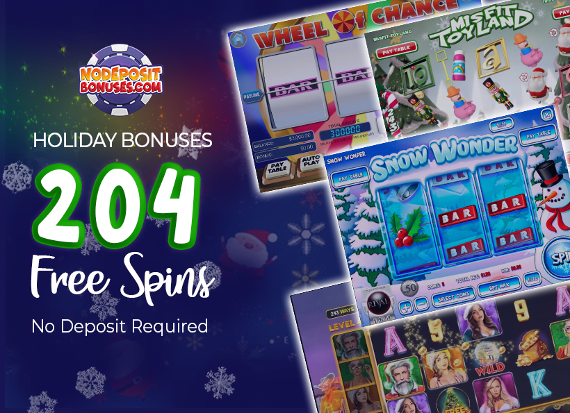 It's Holiday Bonuses Season! Claim 204 Free Spins